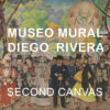 Second Canvas App Museo Mural Diego Rivera