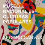 Second Canvas App Museo Nacional de Culturas Populares